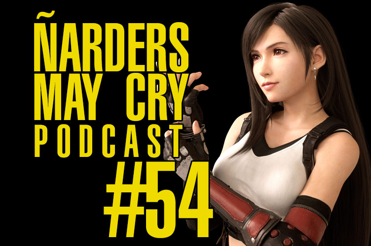 Podcast Ñarders May Cry 54 - E3 2019 Ubisoft y Square Enix, Final Fantasy VII y Shenmue 3 se nos va a Epic Store