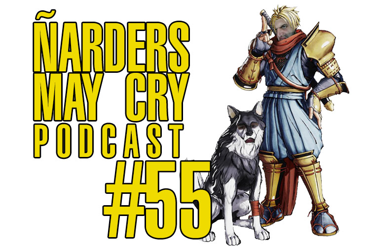 Podcast Ñarders May Cry 55 - Análisis de Bloodstained, Samurai Shodown, Judgment y My Friend Pedro