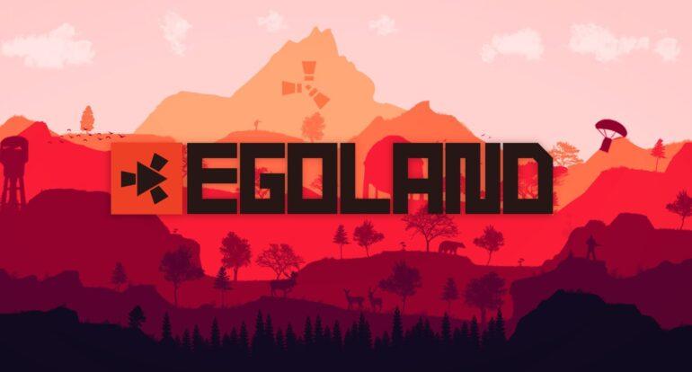 Egoland Rust