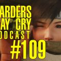 Ñarders May Cry 109 - State of Play
