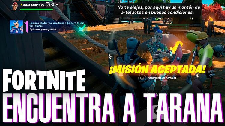 Fortnite Temporada 6 encuentra a Tarana Misión de la Aguja