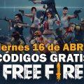 Códigos gratis Free Fire disponibles 16 de abril de 2021