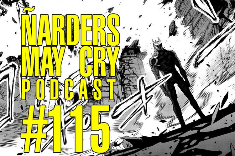 podcast Ñarders May Cry 115